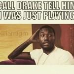 Drake-Meek-Mill-Charged-Up-Memes-16-589×560